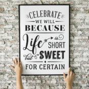 Celebrate Life Printable