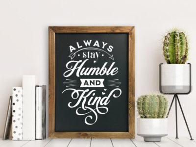 Always be humble and kind chalkboard