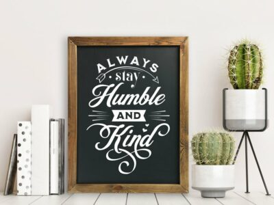 Always Stay Humble and Kink Printable